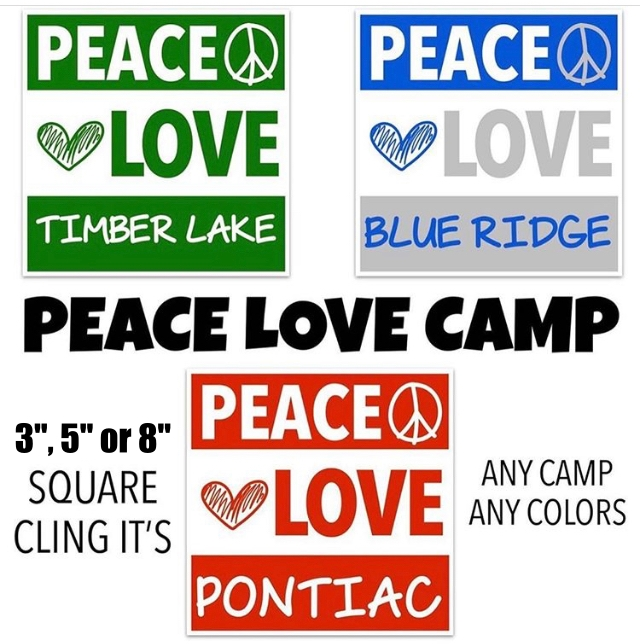 PEACE LOVE CAMP SQUARE CLING IT (CUSTOM)